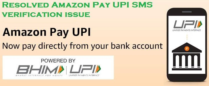How to resolve the Amazon Pay UPI SMS verification issue